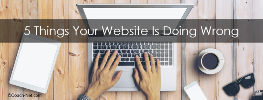 5 things your website is doing wrong