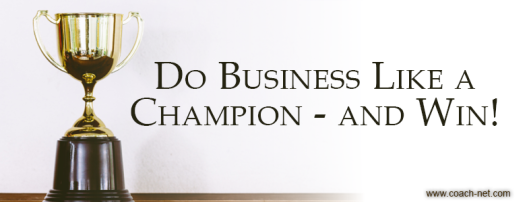 Do business like a champion