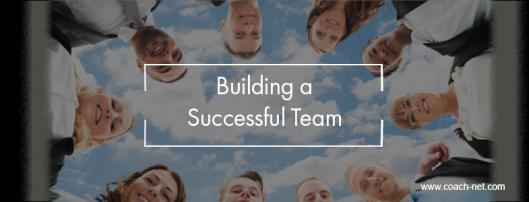 Building a Successful Team