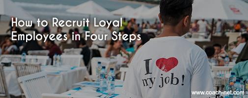 recruiting loyal employees