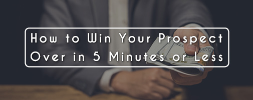How to Win Your Prospect