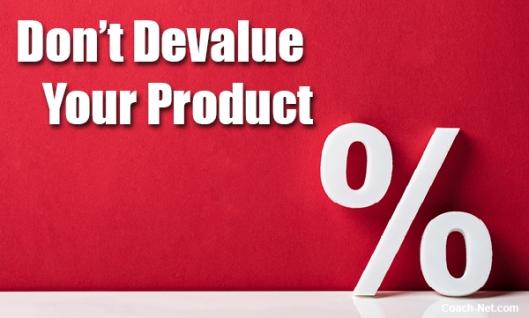Devaluing Your Product