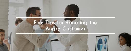 Handling An Angry Customer