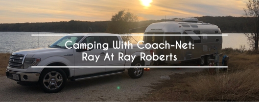 Camping With Coach-Net: Ray At Ray Roberts