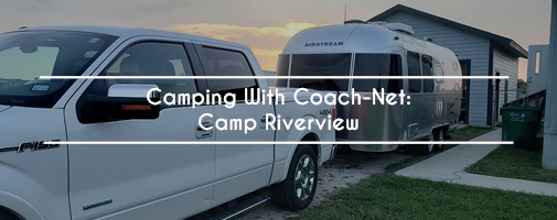 Camping With Coach-Net: Camp Riverview