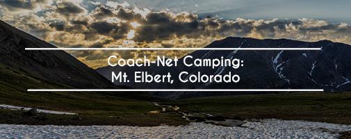 Coach-Net Camping: Mt. Elbert, Colorado