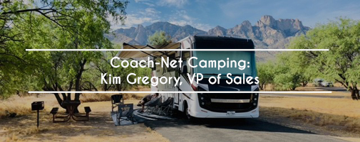 Camping With Coach-Net: Kim Gregory, VP of Sales
