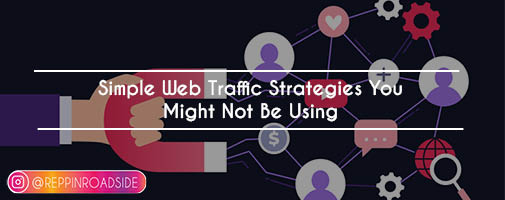 Simple Web Traffic Strategies You Might Not Be Using